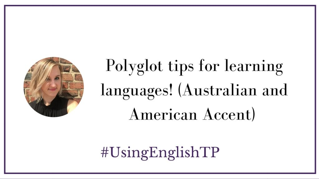 Polyglot language learning tips: Use the same techniques polyglots use!