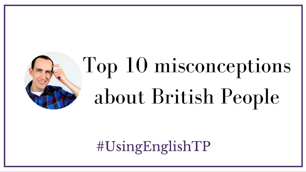 Top 10 misconceptions about British People (Interview with Greg from Ola English)