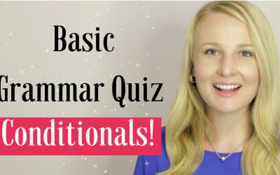 Conditionals Basic English Grammar Quiz