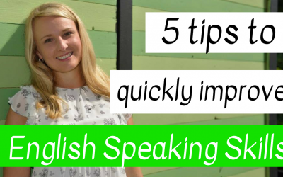 5 tips to quickly improve your English Speaking Skills
