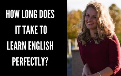 How long does it take to learn English perfectly?