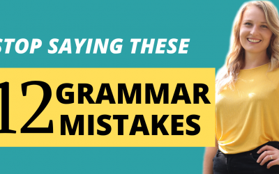 12 MOST COMMON Grammar Mistakes you make Speaking English!