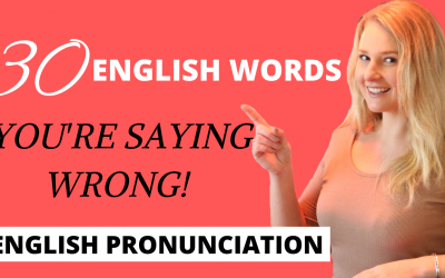 30 English Words that you're Probably Mispronouncing