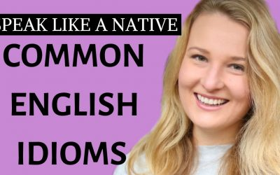 20 English Idioms to speak like a native English speaker
