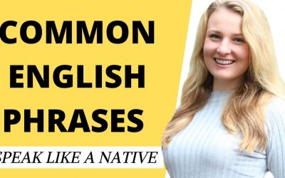 30 Common English Phrases and advanced English expressions to speak like a native