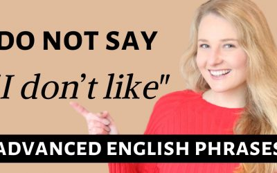 "Stop saying ""I Don't like it"" – Advanced English Vocabulary and Words to use instead of ""I Don't like it"""