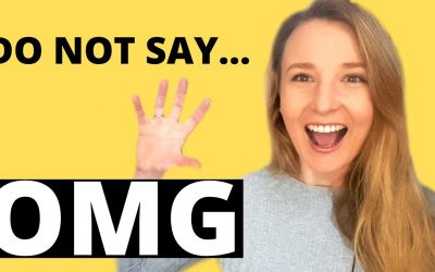 "Stop saying ""Oh my god (OMG)"" – Improve your Vocabulary with these Advanced English Phrases"