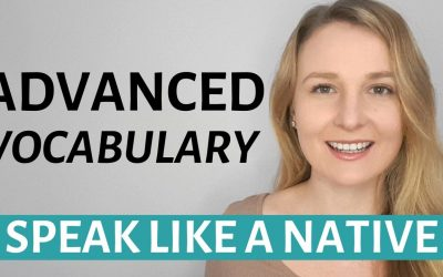 Useful Advanced English Vocabulary and English Idioms to speak like a native